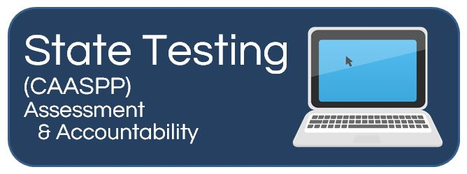 Image of computer and the words  State Testing  CAASPP  Assessment   Accountability